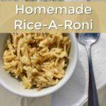 Homemade Rice A Roni Recipe