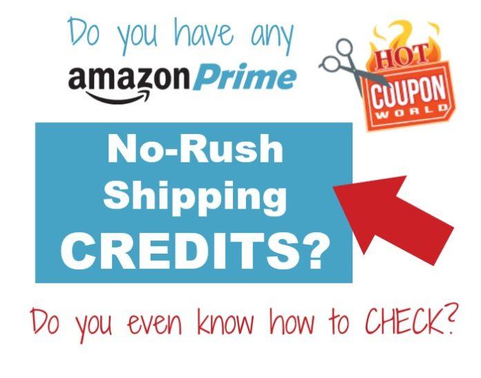 Check your Amazon No Rush Shipping Credits
