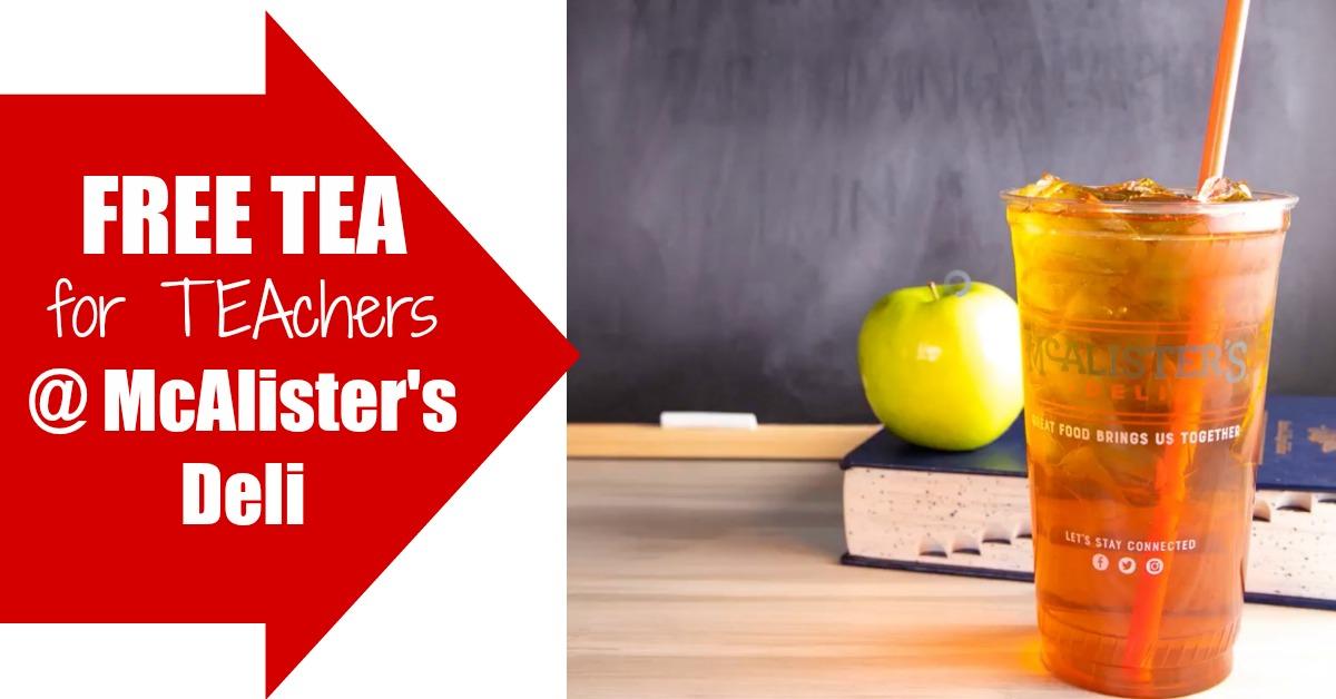 Teacher Appreciation free tea at McAlister's Deli