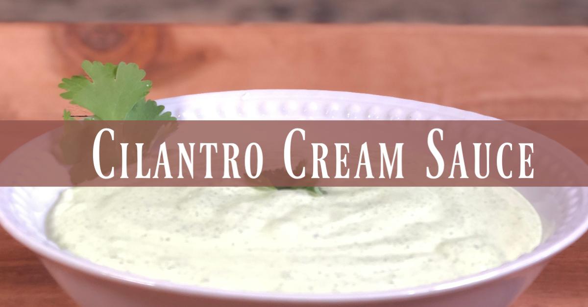 Cilantro Cream Sauce Facebook