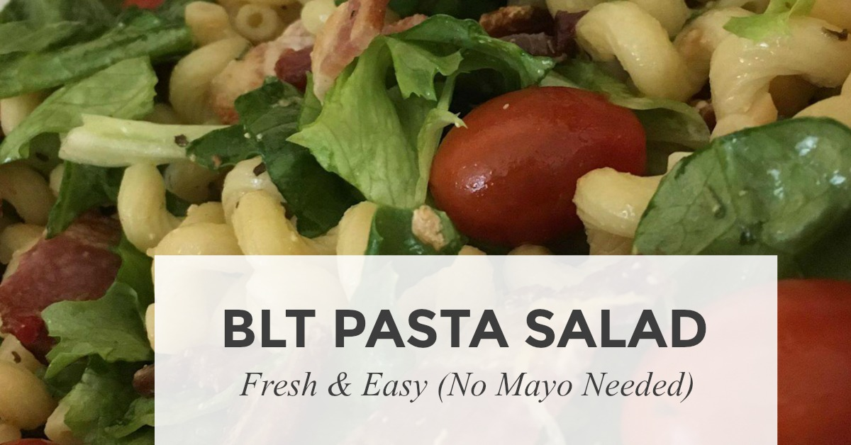 BLT PASTA SALAD RECIPE - FRESH AND EASY