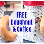 Free Glazed Donut Doughnut and Coffee at Krispy Kreme