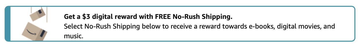 Amazon no rush shipping credit