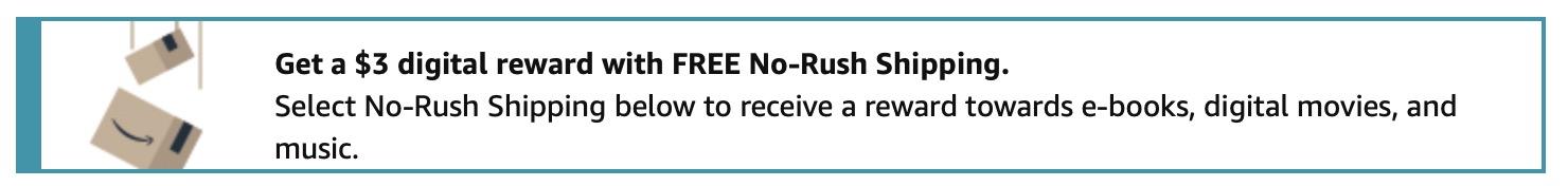 no rush shipping $3 digital reward june July 2021 Amazon